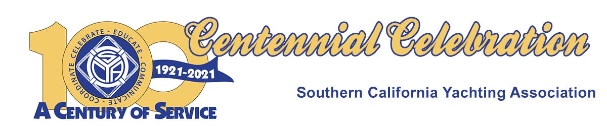 A Century of Service, 1921-2021 Centennial Celebration Southern California Yachting Association